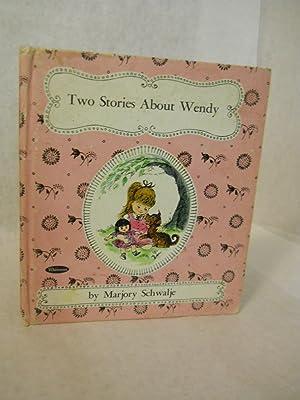 Two Stories about Wendy: Schwalje, Marjory.
