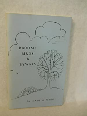 Broome Birds & Byways. SIGNED by author: Petuh, Marie N.