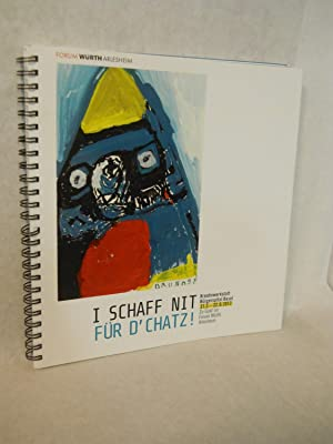 I Schaff Nit Fur D'Chatz. IN GERMAN: Weber, C. Sylvia and Thomas Schwager, foreword