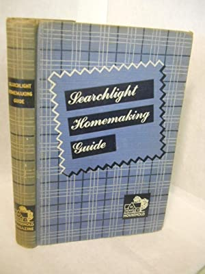 Searchlight Homemaking Guide. Revised edition: Migliario, Ida with