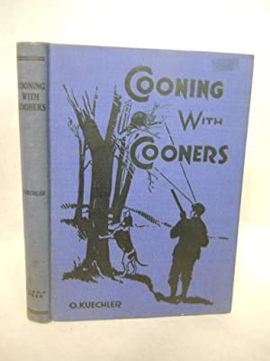 Cooning with Cooners. Second Edition: Kuechler, O., compiler