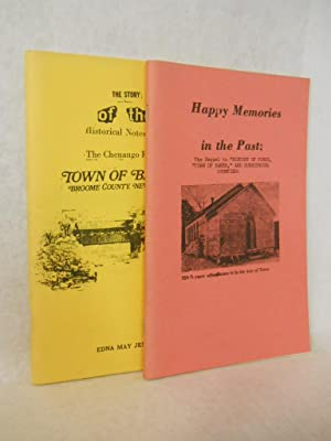 Happy Memories in the Past: the sequel to History of Chenango Forks, Town of Barker, and the ...