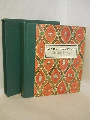Mark Hampton on Decorating. SIGNED by author: Hampton, Mark