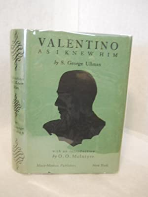 Valentino as I Knew Him: Ullman, S. George