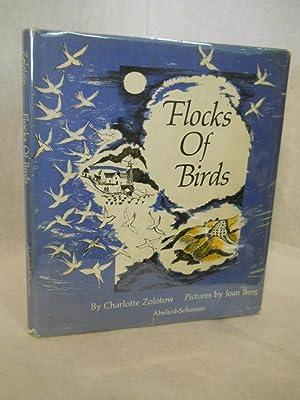Flock of Birds: Zolotow, Charlotte.
