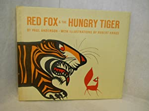 Red Fox & the Hungry Tiger: Anderson, Paul.