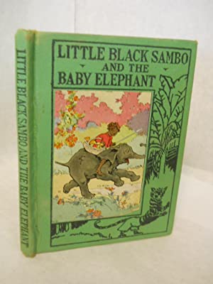 Little Black Sambo and the Baby Elephant: Ver Beck, Frank