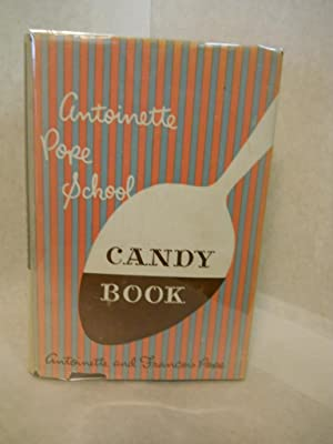Antoinette Pope School: Candy Book: Pope, Antoinette and Francois