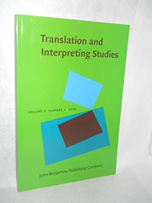Translation and Interpreting Studies. Volume 9, Number 2, 2014: Baer, Brian James and Carol S. ...