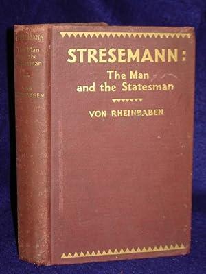 Stresemann, the Man and the Statesman: Von Rheinbaden, Baron Rochus