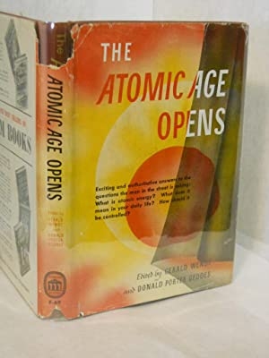 The Atomic Age Opens: Wendt, Gerald and Donald Porter Geddes, editors.