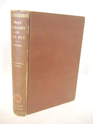 May's Manual of the Diseases of the Eye for Students and General Practitioners. Nineteenth ...