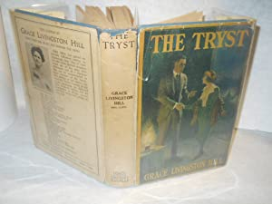 The Tryst: Hill, Grace Livingston