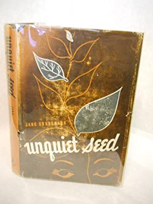 Unquiet Seed: a novel: Cuddeback, Jane.