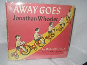 Away Goes Jonathan Wheeler: Flack, Marjorie.