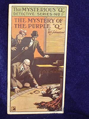 """The Mystery of the Purple """"Q"""": Johnstone, W.C."""