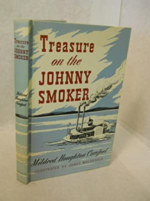 Treasure on the Johnny Smoker: Comfort, Mildred Houghton.