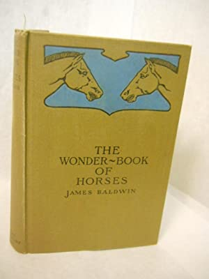 The Wonder-Book of Horses: Baldwin, James
