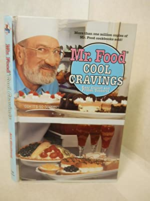 Mr. Food Cool Cravings: Easy Chilled and Frozen Desserts. SIGNED by author: Ginsburg, Art (Mr. Food...