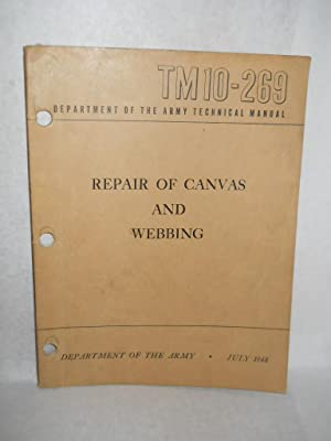 Repair of Canvas and Webbing: Department of the Army