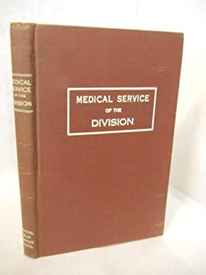 Medical Service of the Division: Medical Field Service School
