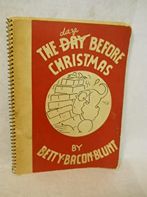The Day Before Christmas: Blunt, Betty Bacon