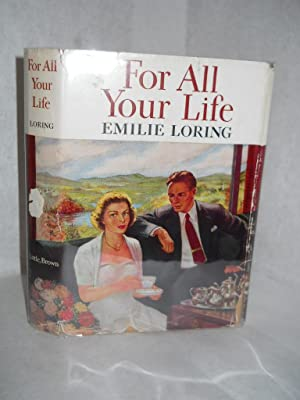 For All Your Life: Loring, Emilie