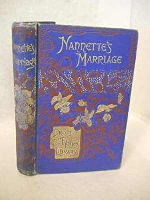 Nanette's Marriage. Drops of Honey library: Mazergue, Aimee
