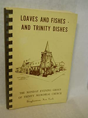 Loaves and Fishes -- and Trinity Dishes: The Monday Evening