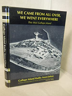 We Came From All Over, We Went Everywhere: This Was Gallups Island: Gallups Island Radio ...