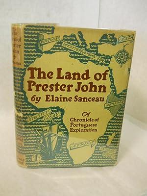 The Land of Prester John: a chronicle: Sanceau, Elaine.