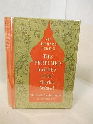 The Perfumed Garden of the Shaykh Nefzawi: Burton, Richard, translator