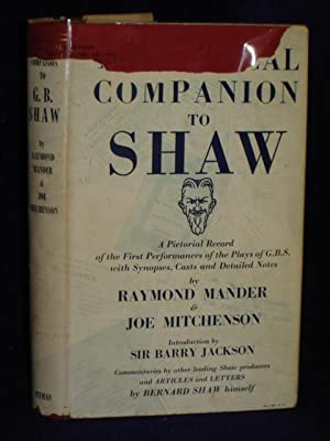 Theatrical Companion to Shaw: a pictorial record of the firstperformances of the plays of George ...