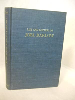Life and Letters of Joel Barlow: Poet, Statesman, Philosopher: Todd, Charles Burr