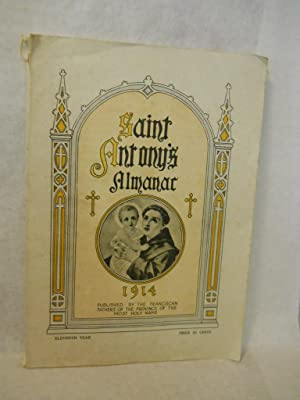 Saint Anthony's Almanac 1914: Franciscan Fathers of the Province of the Most Holy Name