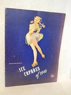 Ice Capades of 1948. Eighth Edition: Harris, John H., president.