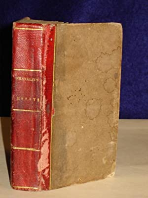 The Works of Dr. Benjamin Franklin, consisting of essays, humorous,moral, and literary with his ...