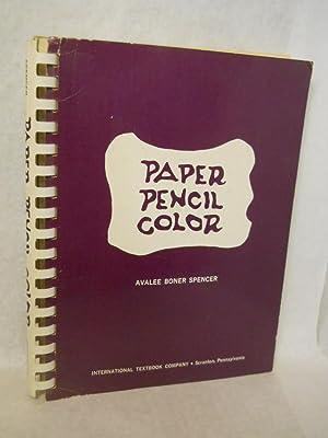 Paper Pencil Color: Spencer, Avalee Boner