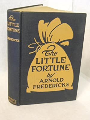 The Little Fortune: Fredericks, Arnold.