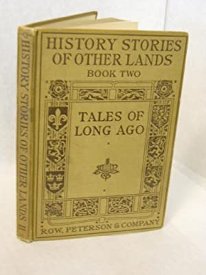 Tales of Long Ago. Book Two. History stories of other lands.: Terry, Arthur Guy, editor