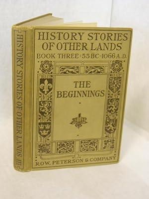 The Beginnings. Book Three, 55 B.C. -: Terry, Arthur Guy,