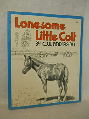 Lonesome Little Colt: Anderson, C.W.
