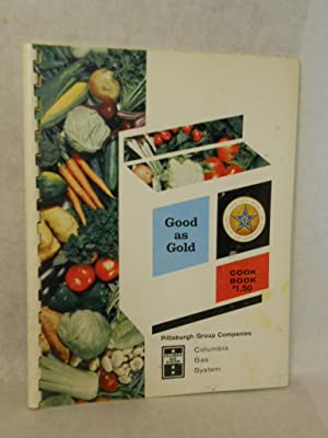 Good as Gold Cook Book: Grant/Jacoby Inc