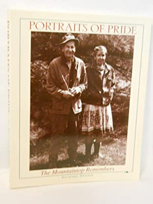 Portraits of Pride: The Mountaintop Remembers. SIGNED by author: Winter, Richard