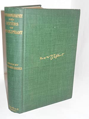 The Autobiography in Letters of Mrs. M. O. W. Oliphant: Coghill, Mrs. Harry, editor