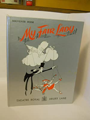 My Fair Lady. Souvenir Book: Suzanne Warner Ltd,