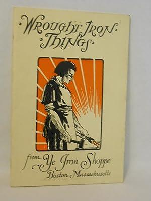 Wrought Iron Things: Ye Iron Shoppe, compilers