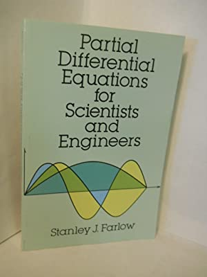partial differential equations for scientists and engineers stanley j farlow