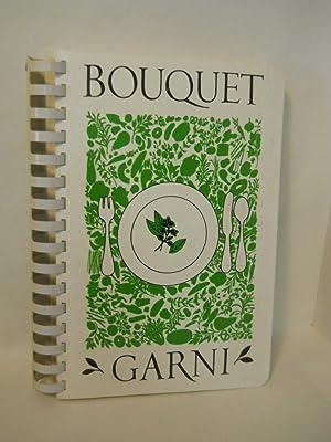 Bouquet Garni: a liberal sampling for the: Bouquet Garni Committee.