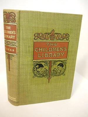 The Children's Library. Trees: Rogers, Julia Ellen